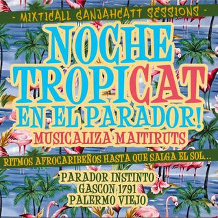 * Mixticall Ganjahcatt * Parador Instinto Live Session 1 *