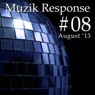 Muzik Response #8 (August Mix '13) [http://muzikresponse.tumblr.com/]