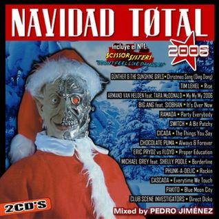 Navidad Total 2006 - Mixed by Pedro Jiménez