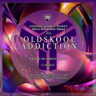 (OLDSKOOL ADDICTION) Dj Promo - DI.FM - 12-08-16