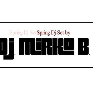 Spring Dj Set by D.J. MIRKO B.