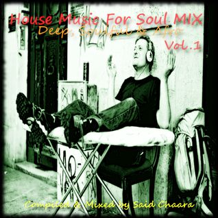House Music For Soul MIX # 1