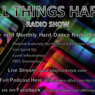 All Things Hard Radio Show Episode #003 - Justin Charge vs Jody6 Vs K1 & Akajic Vs Atomik