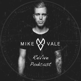 Mike Vale ReVive Podcast 003