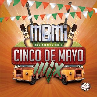 Cinco De Mayo Mix