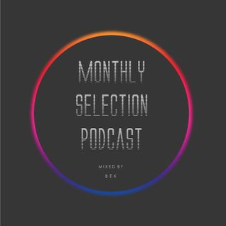 September + October Selection Podcast 2014 mixed by Bek