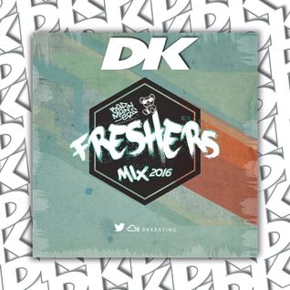 BAD-MANNERS FRESHERS MIX 2016