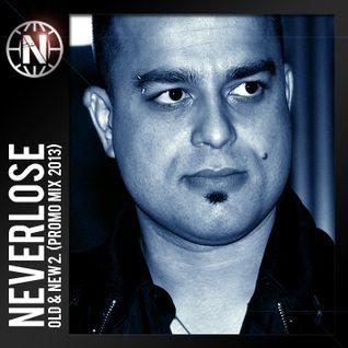 Neverlose - Old & New 2. (Promo mix 2013)