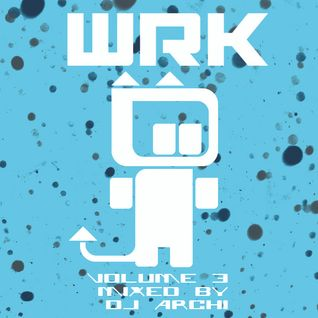 WRKTHTSHT! Radio VOl.3 Housey Goodness