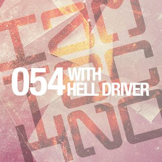 IAMT Podcast 054 with Hell Driver