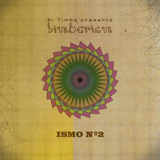 Timberism - ismo nº 2