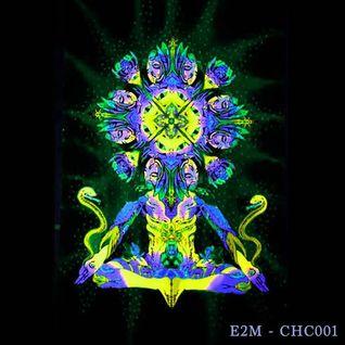 E2M - Chromacast001 -  [Deep House & Techno]