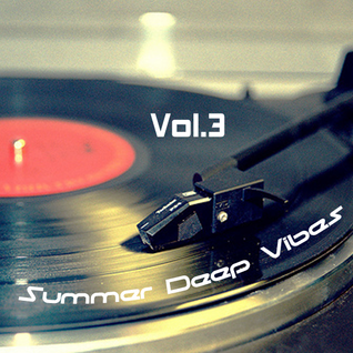 Deep Summer VIbes vol.3 2013