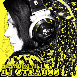 Dj Strauss - Smarthouse Vol.1
