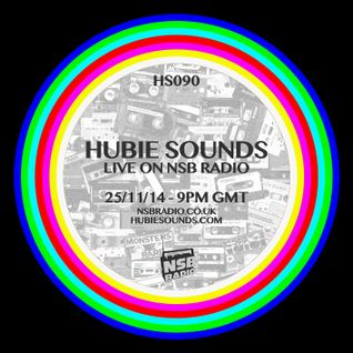 Hubie Sounds 090 - 25th Nov 2014