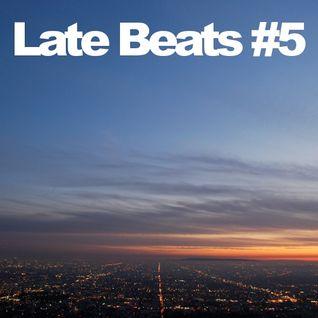 Late Beats #5