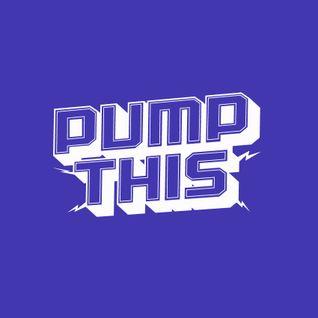 PUMP THIS x ALMARADIO // Vol.1