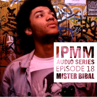 IPaintMyMind Audio Series: Episode 18 - Mister Bibal