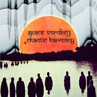 Space Vorobey - Chaotic Harmony (mix) 04.07.2011