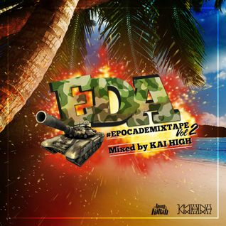 DJ KAI HIGH MIXTAPE #EDA VOL.2