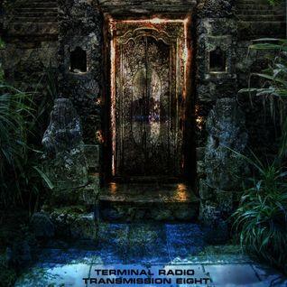 Terminal Radio - Transmission 8