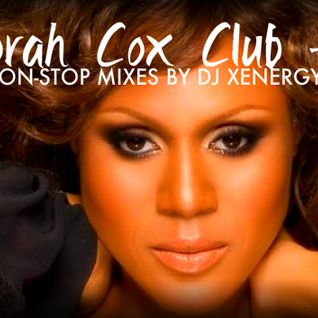 DEBORAH COX CLUB HITS (NON-STOP MIXES BY DJ XENERGY)