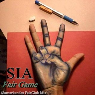 Sia  -  Fair Game  (Samarkand´s FairClub Mix)