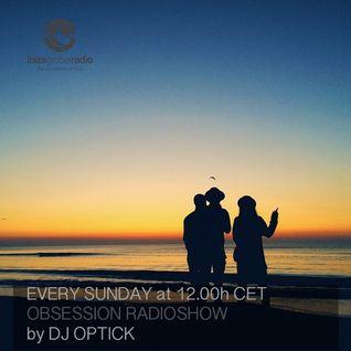 Dj Optick - Obsession - Ibiza Global Radio - 15.05.2016