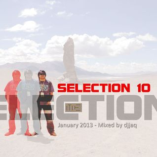 Selection 10 ME (January 2013 - Mixed by djjaq) Part.01
