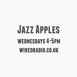 jazz apples fifth show! - wired radio