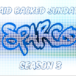 Laid Backed Sundays Episode 064