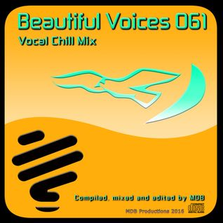 MDB - BEAUTIFUL VOICES 061 (VOCAL CHILL MIX)