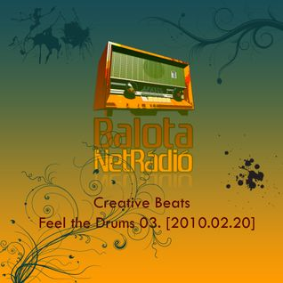 Creative Beats - Feel the Drums 03. [2010.02.20.]