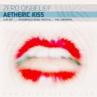 Zero Disbelief - Aetheric Kiss (LIVE @ Shambhala Music Festival - Labyrinth's Chill Zone)