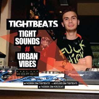 TightSounds Vol #9! (New School Urban Vibes)!