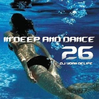 "@YoanDelipe ""In Deep and Dance 26"""