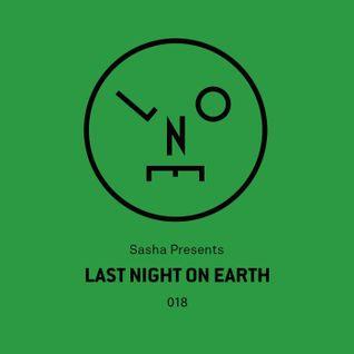 Sasha - Last Night On Earth 018 (October 2016)
