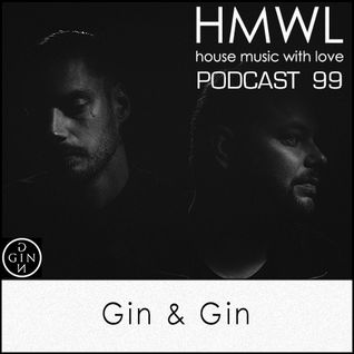 HMWL Podcast 99 Gin & Gin