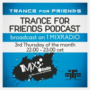T.F.F. @trance4friends pres. Trance for friends podcast ep. 41, May 2016