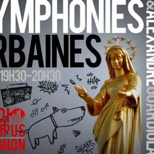 Symphonies urbaines - Radio Campus Avignon - 15/10/12
