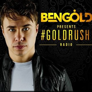 Ben Gold – #GoldrushRadio 060
