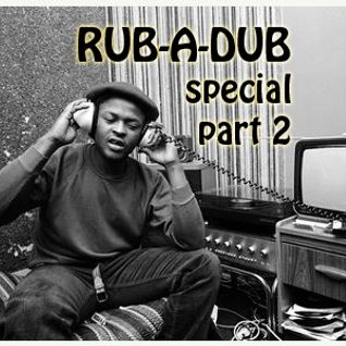 Rub-A-Dub Special part 2