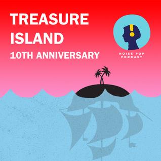 Treasure Island at 10