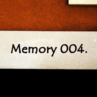 Memory 004. (Mixed by Andre Ben & Dj Alteo & Will Clong) [Exclusive]