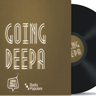 Going Deepa 17/10/2013