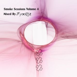 Smoke Sessions Vol 4 - Mixed By ℱỿ⚮ញz☁