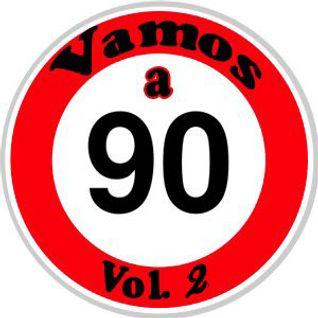 Vamos a 90 vol.2 mixa & selecta Gianluca Conforti DJ