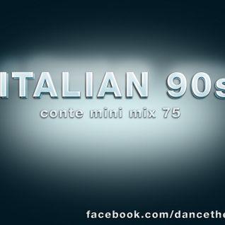 Italian 90s - Conte mini mix 75 - eurodance - italodance