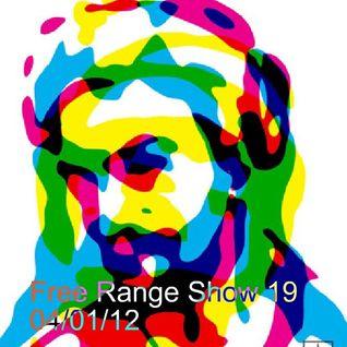 Free Range Show #19 04/01/12