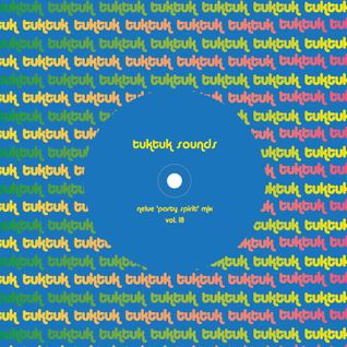 Tuktuk sounds vol. 18 : nelue 'party spirit' mix